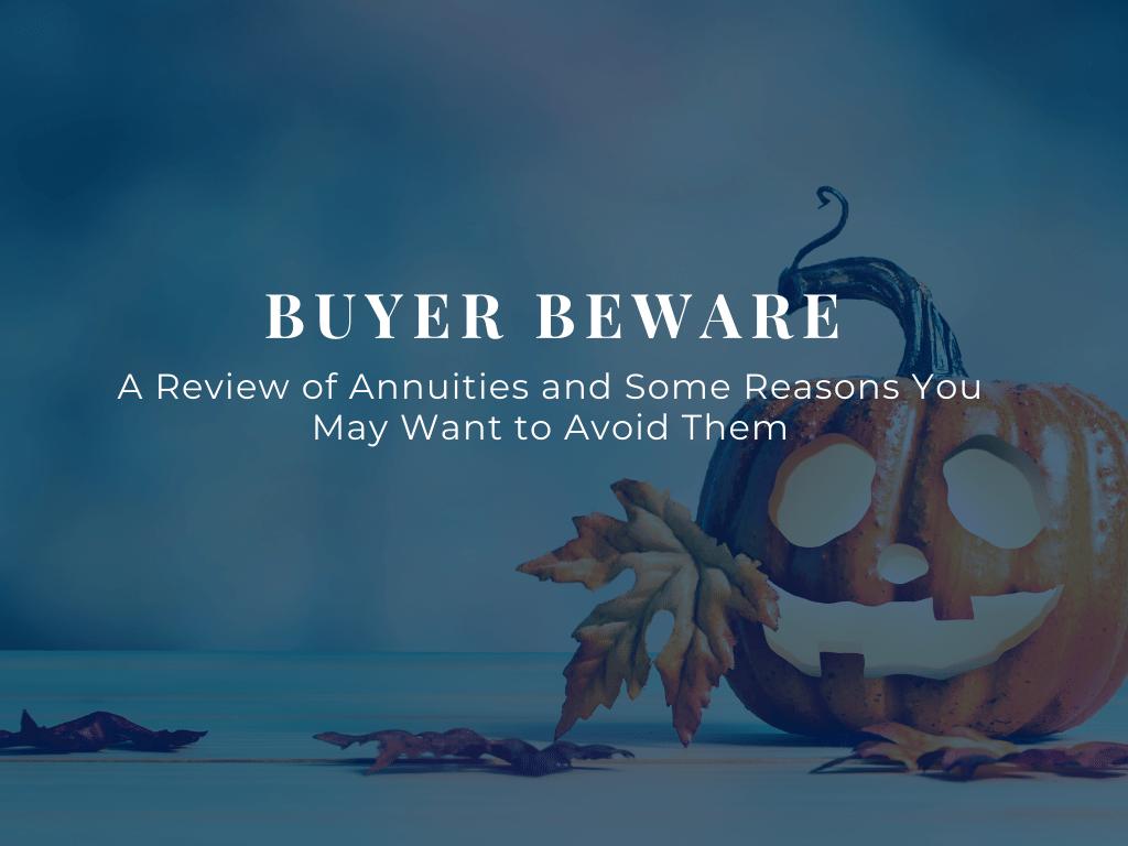 Buyer-Beware-9-reasons-to-avoid-annuities