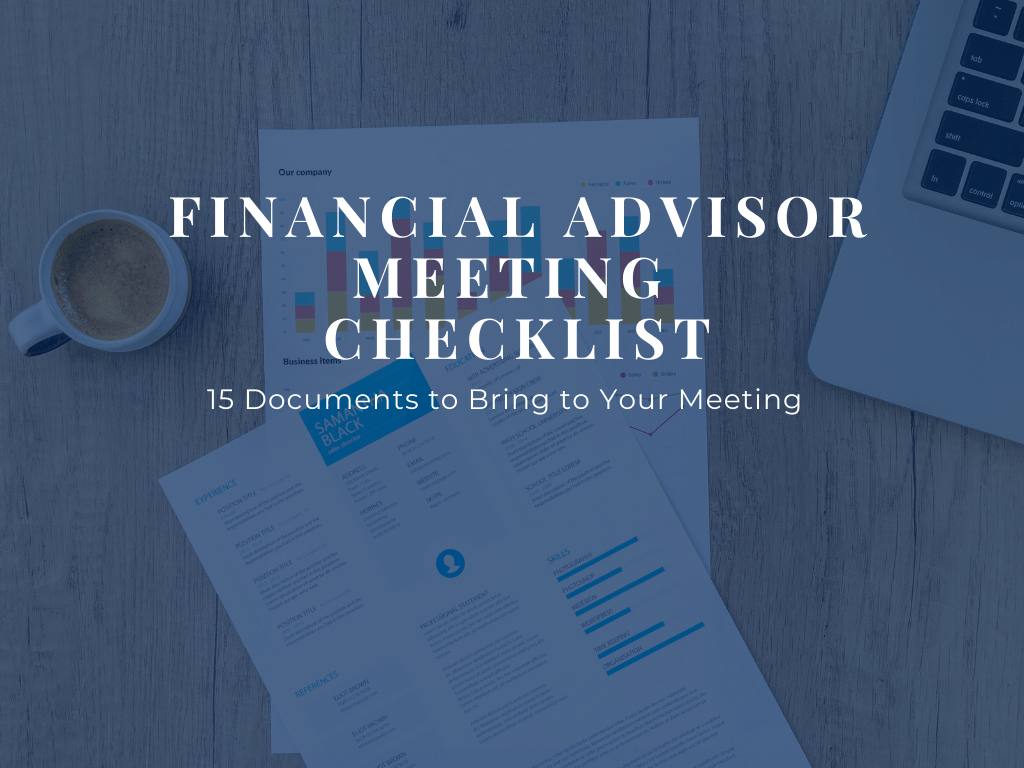 Financial-Advisor-Meeting-Checklist-What-Documents-Should-I-Bring