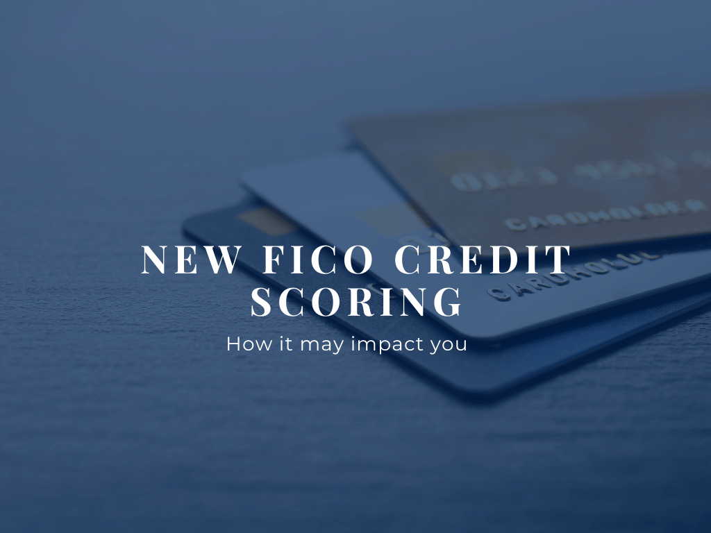 How-the-new-FICO-credit-score-may-impact-people