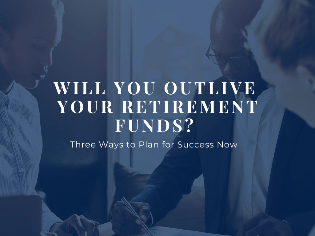 How-to-not-oultive-your-retirement-funds