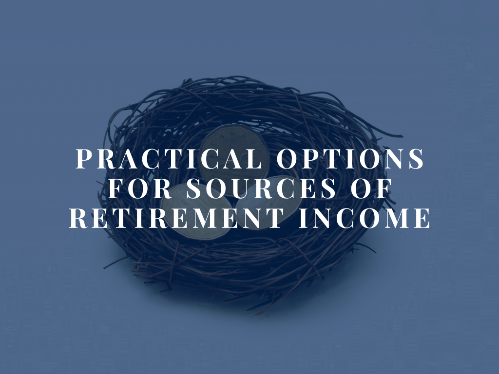 Options for Retirement Income