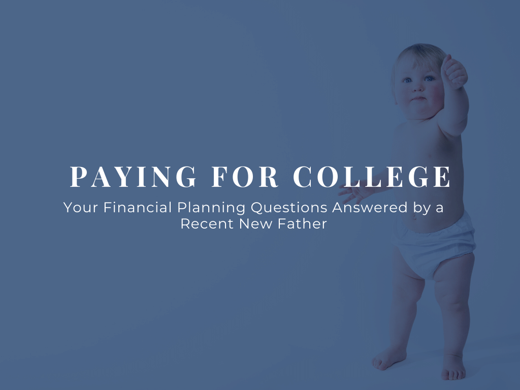 Paying-for-college-A-recent-new-father-answers-Questions