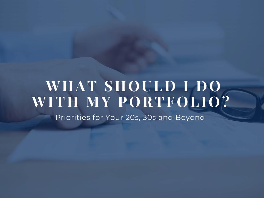 What Should I Do with My Portfolio-1