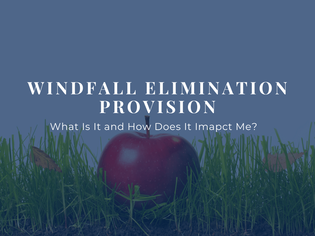 What-is-the-windfall-elimination-provision-and-does-it-impact-my-taxes-1