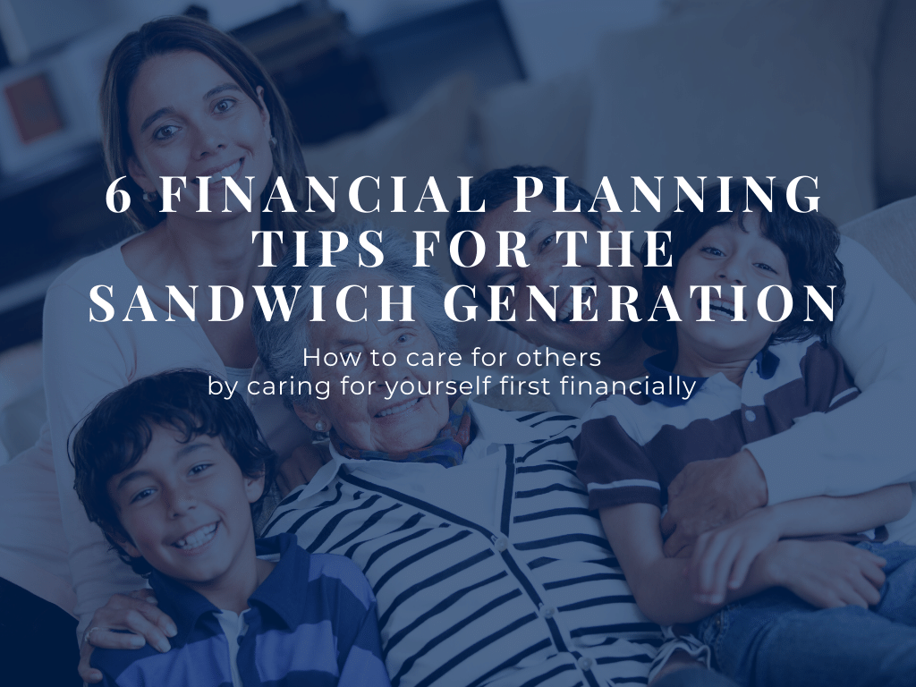 Sandwich Generation financial planning tips