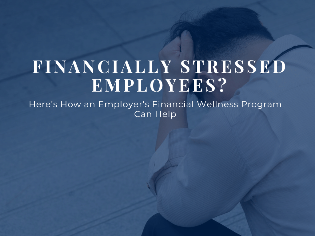 How an Employer Financial Wellness Program Can Help Employees