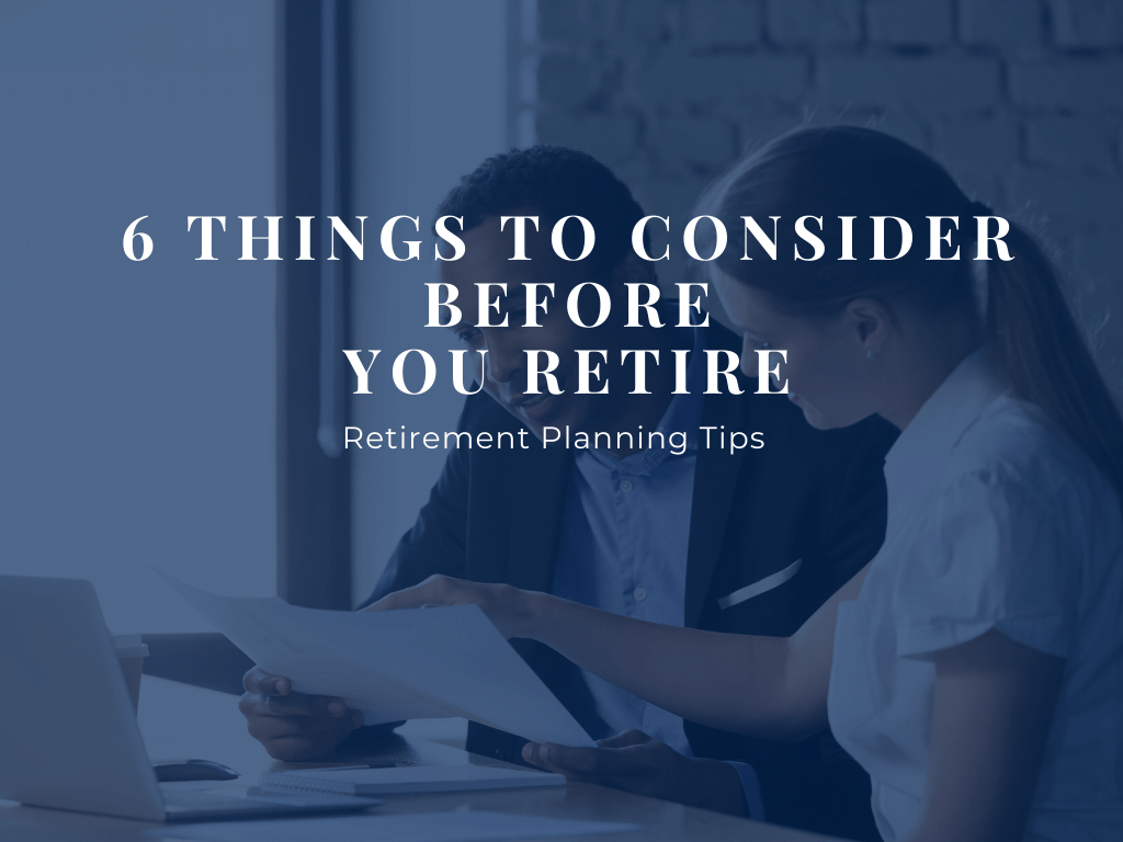 Retirement-Planning-Tips-6-things-to-consider-before-you-retire